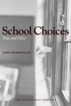 School Choices