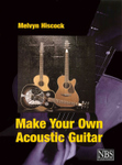 Make Your Own Acoustic Guitar