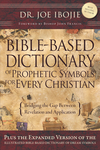 Bible-Based Dictionary of Prophetic Symbols for Every Christian