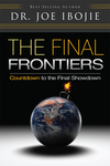 The Final Frontiers