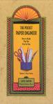The Pocket Paper Engineer, Volume I: Basic Forms