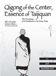 Qigong of the Center, Essence of Taijiquan