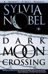 Dark Moon Crossing