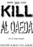 How You Can Kill Al Qaeda