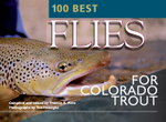 100 Best Flies for Colorado Trout