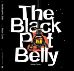 The Black Pot Belly