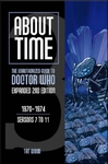 About Time 3: The Unauthorized Guide to Doctor Who (Seasons 7 to 11)