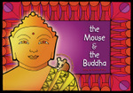 The Mouse & the Buddha