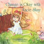 Change Is Okay with Kacie Shay