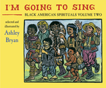 I'm Going to Sing, Black American Spirituals, Volume Two