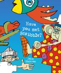 Have You Met Scribble?