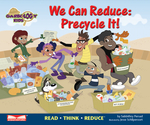 We Can Reduce: Precycle It!