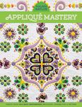 Appliqué Mastery