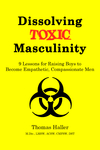 Dissolving Toxic Masculinity