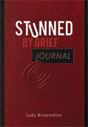Stunned by Grief Journal