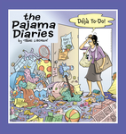 The Pajama Diaries: Déjà To-Do!