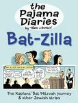 The Pajama Diaries: Bat-Zilla