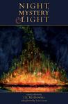 Night, Mystery & Light