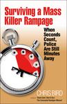 Surviving a Mass Killer Rampage