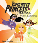 The Super Duper Princess Heroes