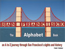 San Francisco: The Alphabet Book