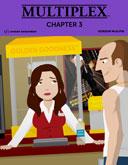 Multiplex: Chapter 3