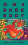 One Dark Body