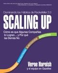 Scaling Up (Dominando los Hábitos de Rockefeller 2.0)