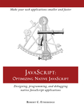 JavaScript: Optimizing Native JavaScript