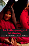 An Anthropology of Mothering