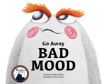 Go Away Bad Mood