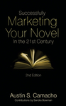 Successfully Marketing Your Novel in the 21st Century