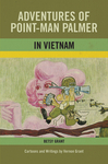 Adventures of Point-Man Palmer in Vietnam