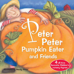 Peter Peter Pumpkin Eater and Friends