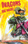 Dragons Are Back!
