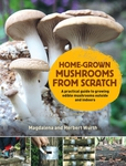 Home-Grown Mushrooms from Scratch
