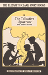 The Talkative Sparrow