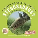 What's So Special About Stegosaurus?