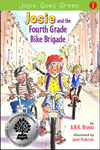 Josie and the Fourth Grade Bike Brigade