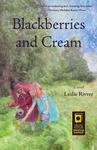 Blackberries and Cream