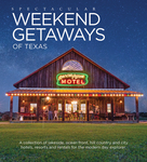 Spectacular Weekend Getaways of Texas