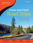 Lewis and Clark Road Trips
