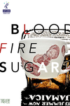 Blood Fire Sugar