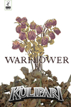 Kulipari: Warflower
