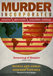 Murder Incorporated: Empire, Genocide, and Manifest Destiny