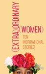 (Extra)Ordinary Women