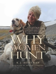Why Women Hunt