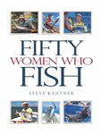 Fifty Women Who Fish