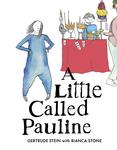 A Little Called Pauline
