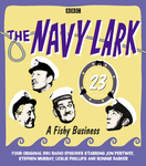 The Navy Lark Volume 23: A Fishy Business